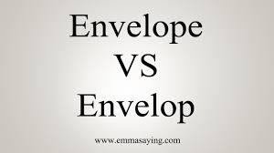 envelope vs envelop